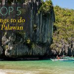 Top 5 Things to do in Palawan, the Philippines