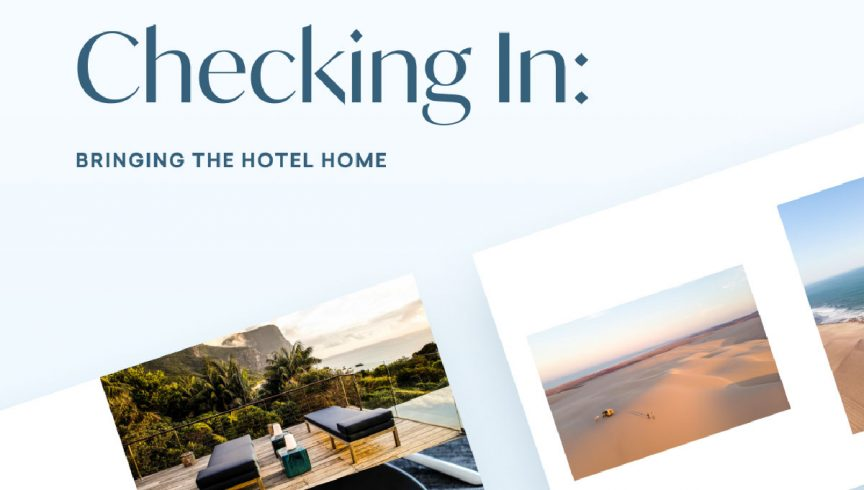Create a very special staycation with Checking-in: Bringing The Hotel Home