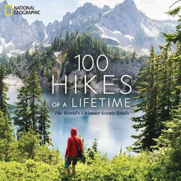 25 gift ideas, 100 hikes of a lifetime book